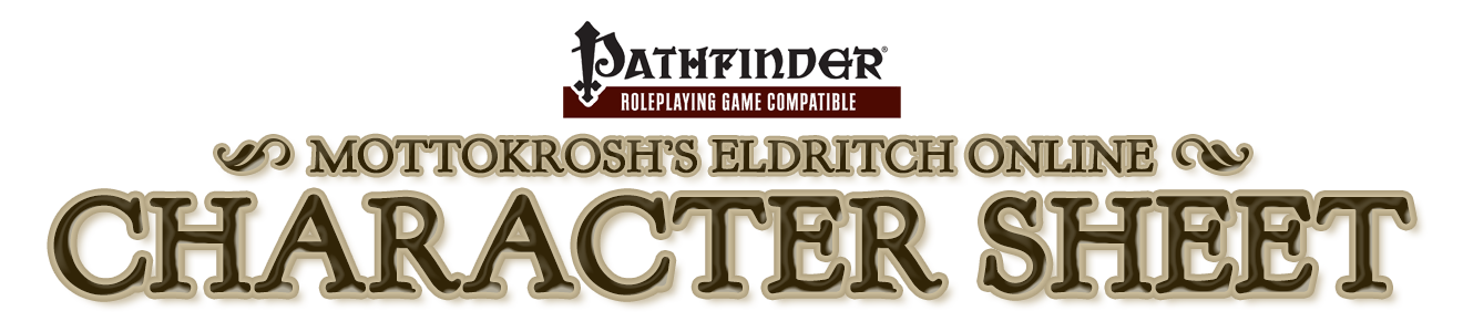 Mottokrosh's Eldritch Online Character Sheet